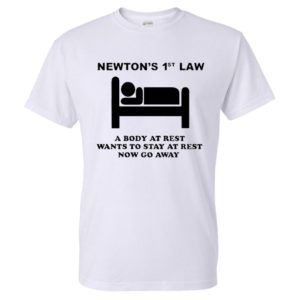 Men's T-Shirt with Newton's 1st Law Print
